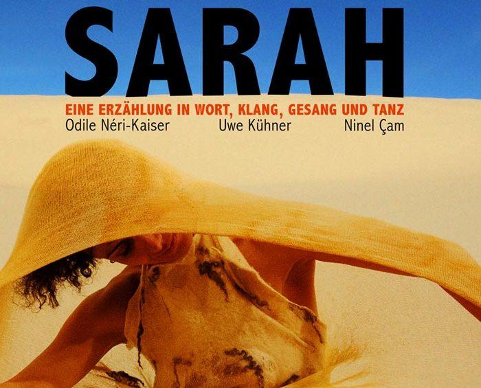 Sarah: Wanderin zwischen den Kulturen und Zeiten